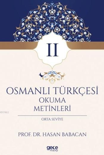 Osmanlı Türkçesi Okuma Metinleri 2