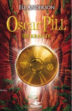 Oscar Pill  İki Krallık