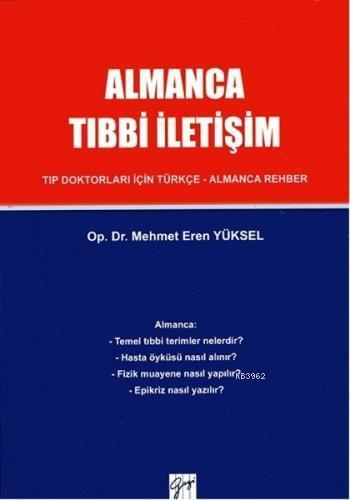 Almanca Tıbbi İletişim; Tıp Doktorları İçin Türkçe - Almanca Rehber