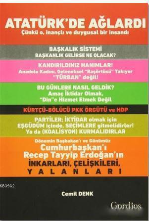 Atatürk'de Ağlardı; Çünkü O, İnançlı ve Duygusal Bir İnsandı