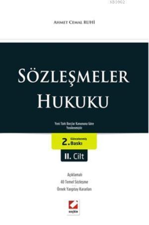 Sözleşmeler Hukuku (2 Cilt); Yeni Türk Borçlar Kanununa Göre Yenilenmiştir