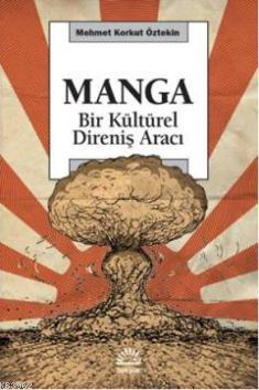 Manga; Bir Kültürel Direniş Aracı