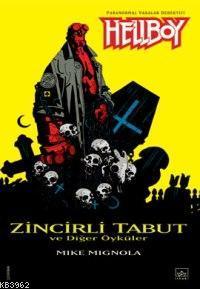 Hellboy 3-Zincirli Tabut ve Diğer Öyküler