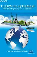 Turizm Ulaştırması; Paket Tur Organizasyonu ve Yönetimi