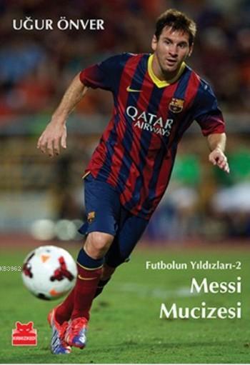 Messi Mucizesi; Futbolun Yıldızları-2