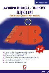 Avrupa Birliği - Türkiye İlişkileri; Temel Bilgiler, İktisadi-mali Konular