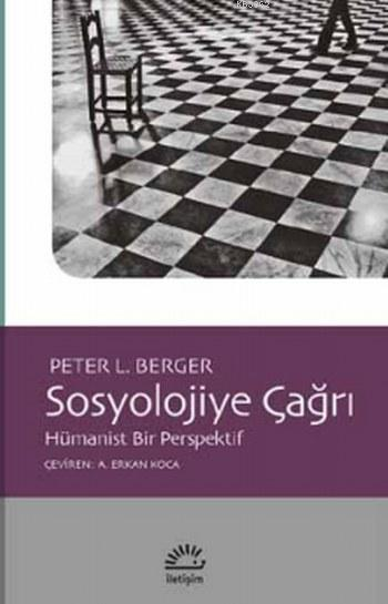 Sosyolojiye Çağrı; Hümanist Bir Perspektif