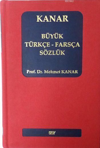 Büyük Türkçe - Farsça Sözlük (Ciltli)