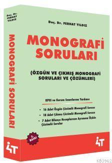 Monografi Soruları; Özgün ve Çıkmış Monografi Soruları ve Çözümleri