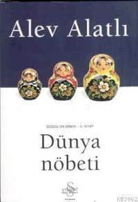 Dünya Nöbeti; Gogol'un İzinde 2. Kitap