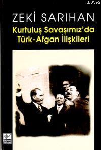 Kurtuluş Savaşımızda Türk-Afgan İlişkileri