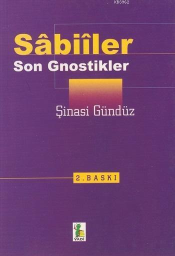 Sâbiîler; Son Gnostikler