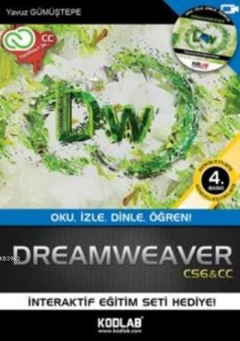 Dreamweaver CS6; Her Yönüyle Eşsiz Bir Kaynak!