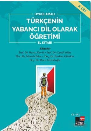 Uygulamalı Türkçenin Yabancı Dil Olarak Öğretimi El Kitabı 2. Cilt