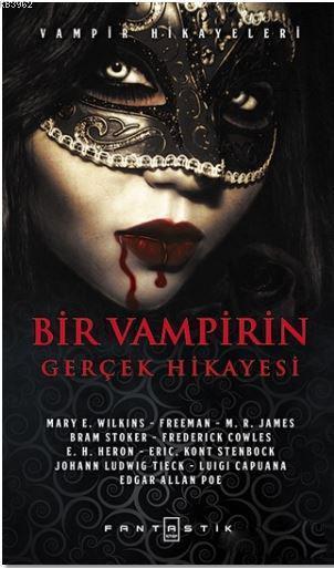 Bir Vampirin Gerçek Hikayesi