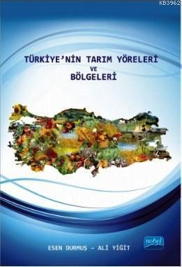 Türkiyenin Tarım Yöreleri ve Bölgeleri