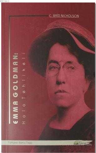 Emma Goldman: Hala Tehlikeli