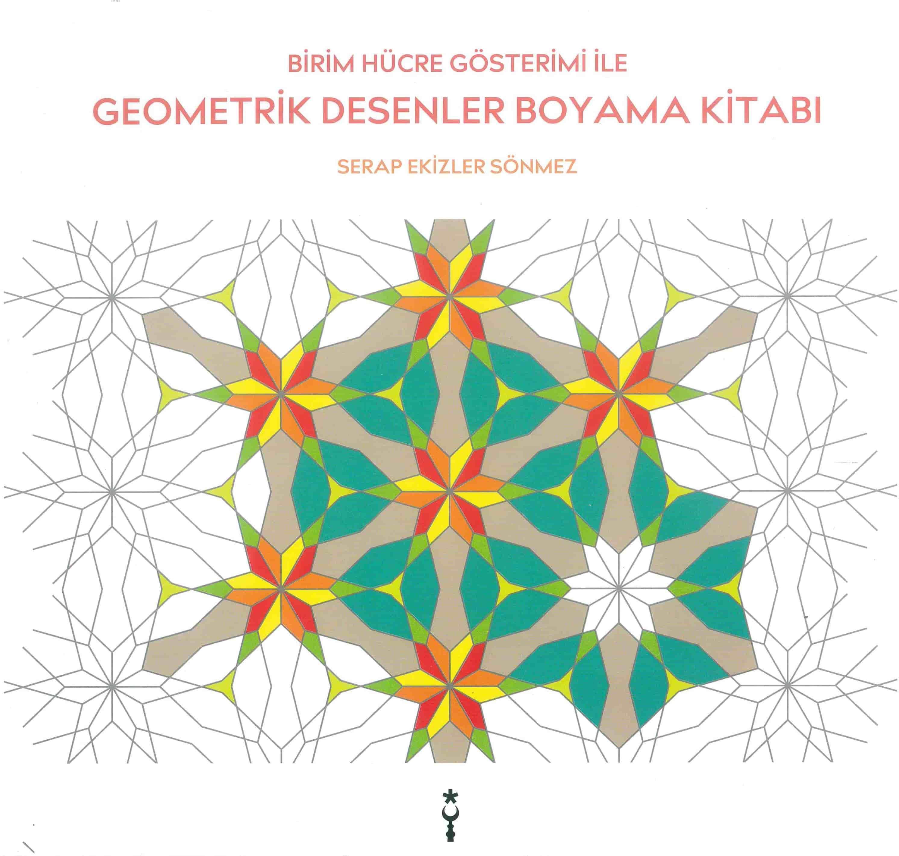 Geometrik Desenler Boyama Kitabı; Birim Hücre Gösterimi ile
