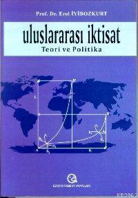 Uluslararası İktisat; Teori ve Politika