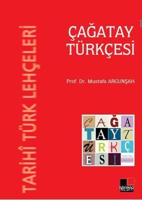 Tarihi Türk Lehçeleri - Çağatay Türkçesi
