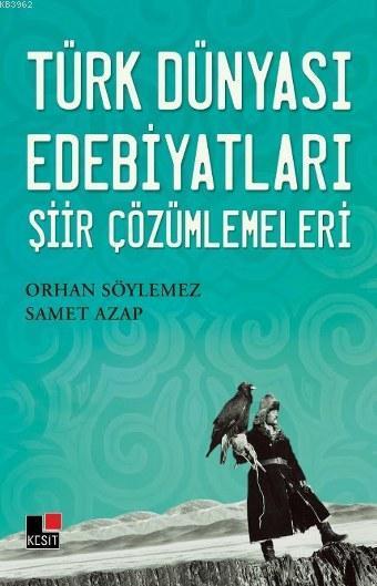 Türk Dünyası Edebiyatları Şiir Çözümlemeleri