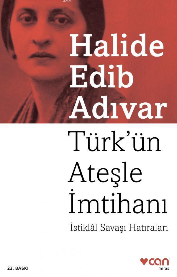 Türk'ün Ateşle İmtihanı; İstiklâl Savaşı Hatıraları