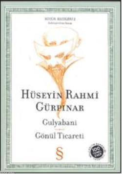 Gulyabani; Gönül Ticareti