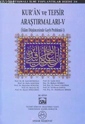 Kur'an ve Tefsir Araştırmaları 5; İslam Düşüncesinde Gayb Problemi 1