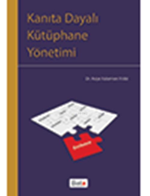 Kanıta Dayalı Kütüphane Yönetimi