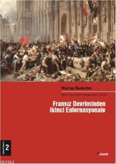 Fransız Devrimin İkinci Enternasyonele (2 Cilt); Devrimci Halk Hareketleri Tarihi