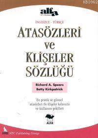 Atasözleri ve Klişeler Sözlüğü (İngilizce-Türkçe)