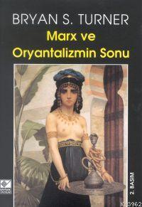 Marx ve Oryantalizm Sonu