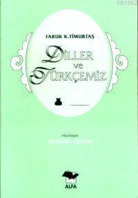 Diller ve Türkçemiz