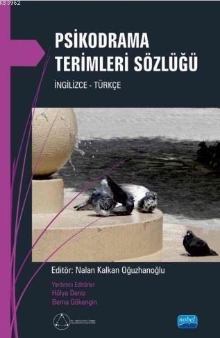 Psikodrama Terimleri Sözlüğü; İngilizce - Türkçe