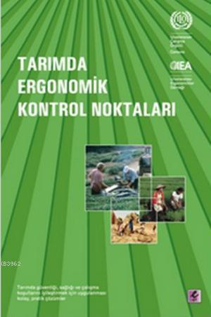 Tarımda Ergonomik Kontrol Noktaları