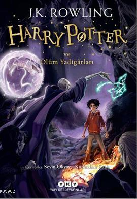 Harry Potter ve Ölüm Yadigarları; Harry Potter Serisinin Yedinci ve Son Kitabı