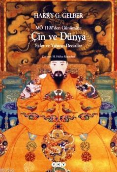 MÖ 1100'den Günümüze Çin ve Dünya; Ejder ve Yabancı Decallar