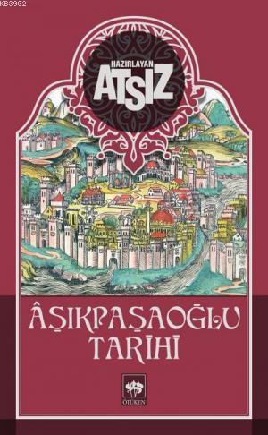 Aşıkpaşaoğlu Tarihi