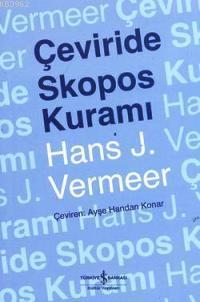 Çeviride Skopos Kuramı
