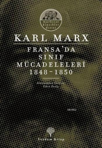 Fransa'da Sınıf Mücadeleleri 1848 -1850