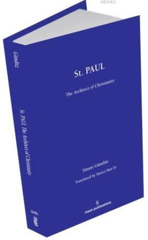 St Paul: The Architect of Christianity