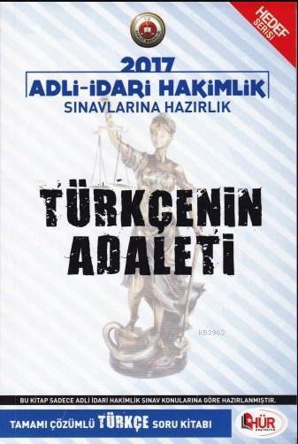 Hür 2017 Adli İdari Hakimlik Türkçenin Adaleti Tamamı Çözümlü Türkçe Soru Kitabı