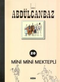 Abdülcanbaz 20; Mini Mini Mektepli