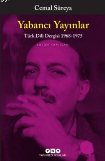 Yabancı Yayınlar Türk Dili Dergisi 1968-1975; Bütün Yapıtları