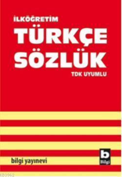 İlköğretim| Türkçe Sözlük; Tdk Uyumlu