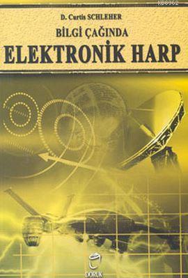 Bilgi Çağında Elektronik Harp