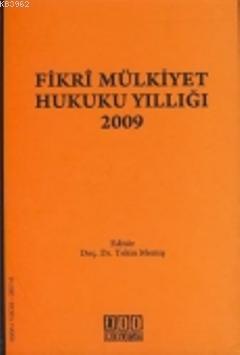 Fikri Mülkiyet Hukuku Yıllığı 2009
