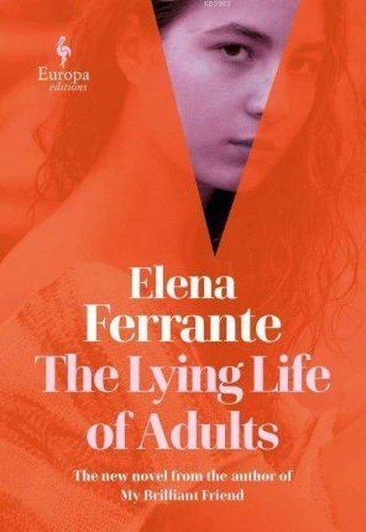 Lying Life of Adult: A Sunday Times Bestseller