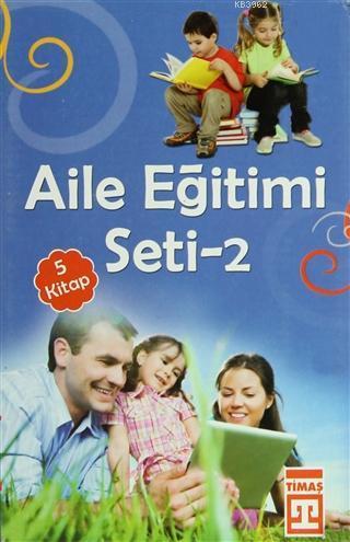 Aile Eğitim Seti - 2 (5 Kitap Takım, Kutulu) Anne Baba Tutumları - Değerler Psikolojisi ve Eğitimi - Pozitif Disiplin - Evde Okul Okulda Kalite - Okumayı Sevdir