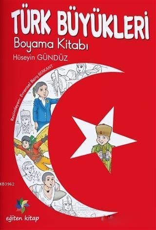 Türk Büyükleri Boyama Kitabı